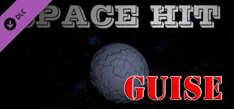 Space Hit - Guise DLC