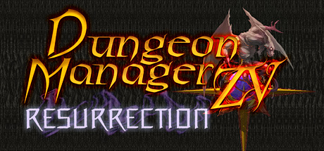 Dungeon Manager ZV: Resurrection