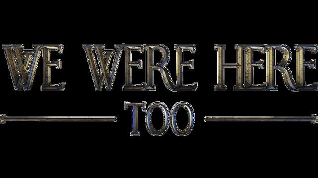 We Were Here Too - Steam Backlog