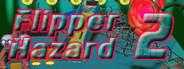 Flipper Hazard 2