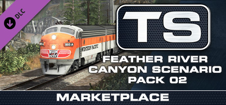 TS Marketplace: Feather River Canyon Scenario Pack 02