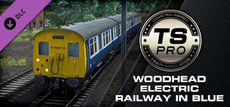 Train Simulator: Woodhead Electric Railway in Blue Route Add-On