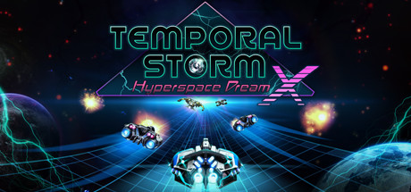 Teaser image for Temporal Storm X: Hyperspace Dream
