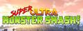 Super Ultra Monster Smash!-game