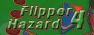 Flipper Hazard 4