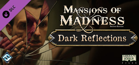 Mansions of Madness - Dark Reflections