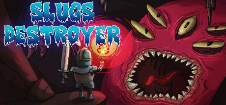 Slugs Destroyer
