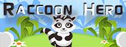 Raccoon Hero