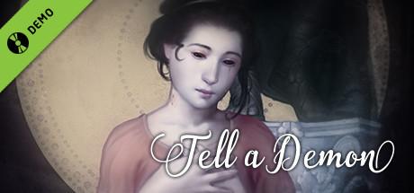 Tell a Demon Demo