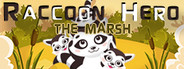 Raccoon Hero: The Marsh