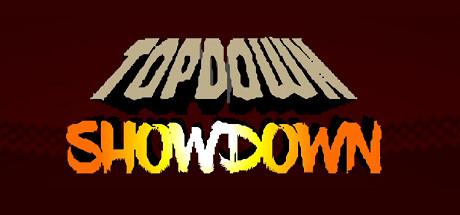 Topdown Showdown