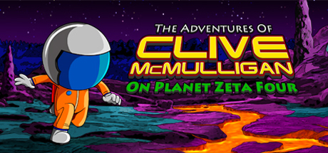 The Adventures of Clive McMulligan on Planet Zeta Four