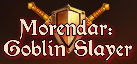Morendar: Goblin Slayer on Steam