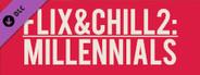 Flix And Chill 2: Millennials Soundtrack