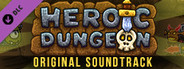 Heroic Dungeon OST