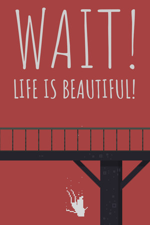 Wait! Life is beautiful! poster image on Steam Backlog