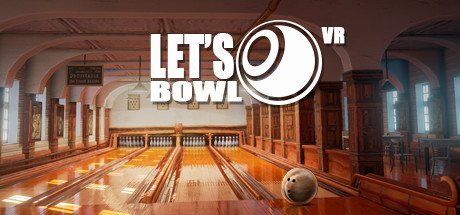 Let's Bowl VR - Bowling Game