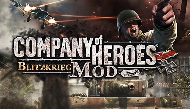 Company Of Heroes Blitzkrieg Mod On Steam