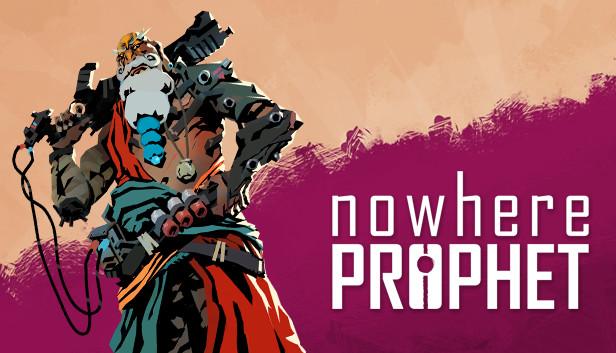 Nowhere Prophet on Steam