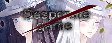 Desperate game - 绝望的游戏