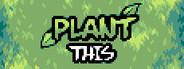 Plant This