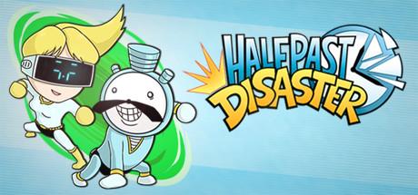 Teaser image for Half Past Disaster