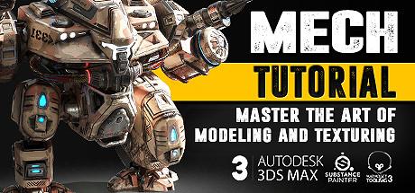 Mech Tutorial - 3Ds Max & Substance Painter on Steam