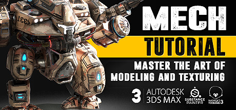 Mech Tutorial - 3Ds Max & Substance Painter on Steam