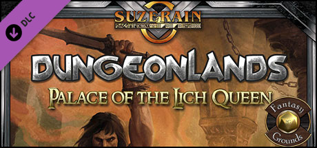 Fantasy Grounds - Dungeonlands: Palace of the Lich Queen (Savage Worlds) on Steam