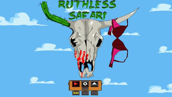 Ruthless Safari