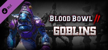 Blood Bowl 2 - Goblins