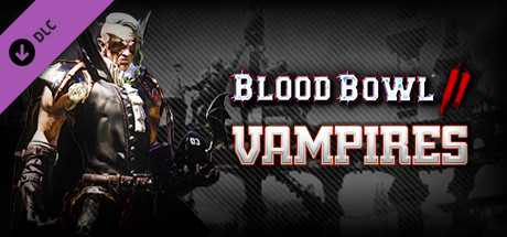 Blood Bowl 2 - Vampire