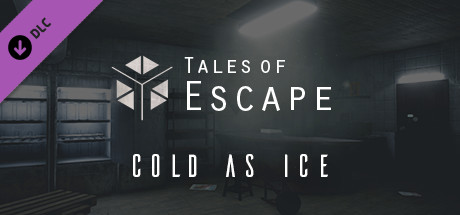 Tales of Escape - Cold As Ice