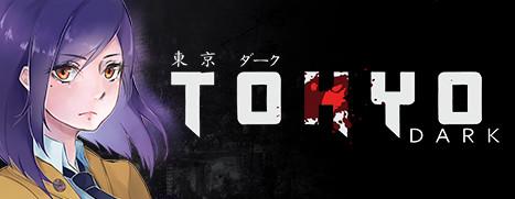 Tokyo Dark - 东京黑暗