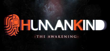 HumanKind: The Awakening