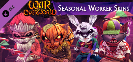 War for the Overworld - Seasonal Worker Skins