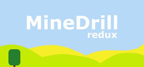 MineDrill Redux
