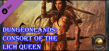 Fantasy Grounds - Dungeonlands: Consort of the Lich Queen (Savage Worlds)