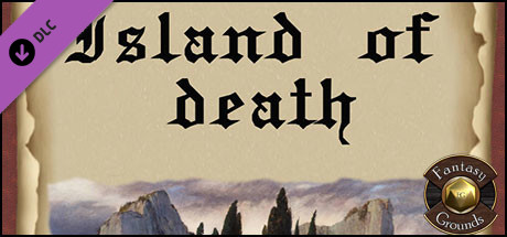 Fantasy Grounds - Island of Death (Map Pack)
