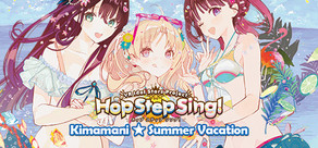 Hop Step Sing! Kimamani☆Summer vacation (HQ Edition) cover art