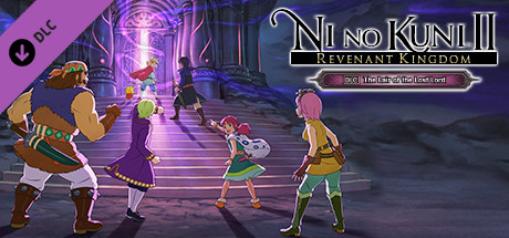 Ni no Kuni™ II: REVENANT KINGDOM - The Lair of the Lost Lord