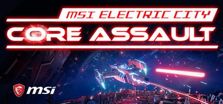 MSI Electric City: Core Assault