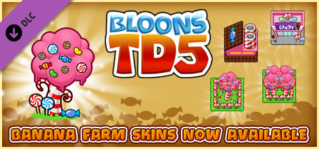 Bloons TD 5 - Candy Banana Farm Skin