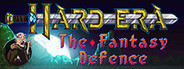 Hard Era: The Fantasy Defence