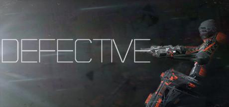 Teaser image for DEFECTIVE