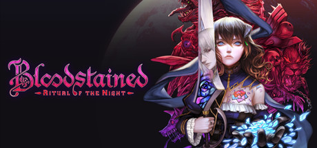 Bloodstained: Ritual of the Night on Steam Backlog