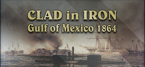 Clad in Iron: Gulf of Mexico 1864 cover art