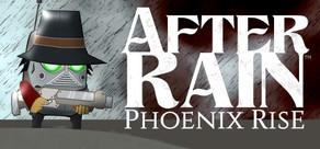 After Rain: Phoenix Rise cover art