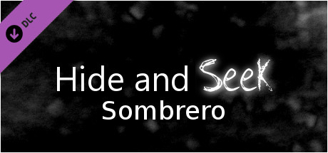 Hide and Seek - Sombrero