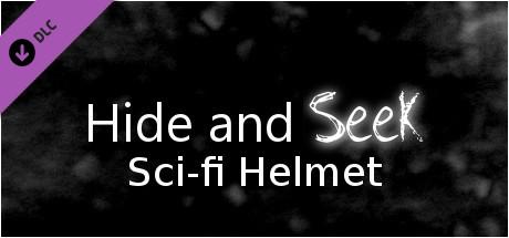Hide and Seek - Sci-fi Helmet